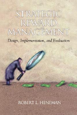 Strategic Reward Management: Design, Implementation, and Evaluation