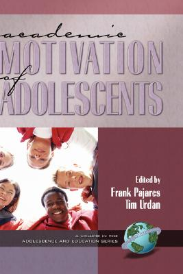 Academic Motivation of Adolescents (Hc) (Adolescence and Education)