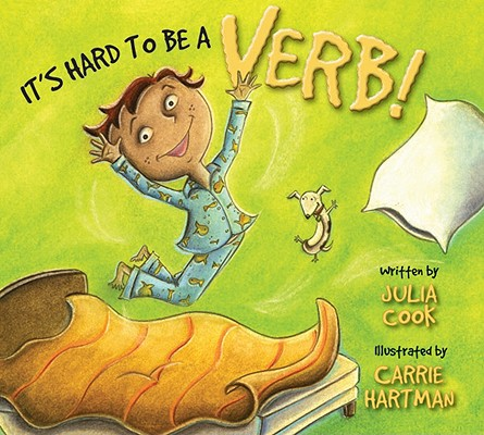 Image for It's Hard To Be A Verb