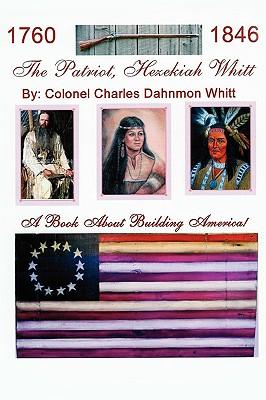 The Patriot, Hezekiah Whitt, Whitt, Colonel Charles Dahnmon