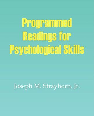 Programmed Readings for Psychological Skills, Strayhorn, Joseph M.