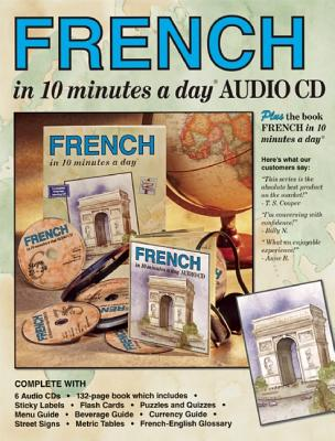 FRENCH in 10 minutes a day� AUDIO CD: Language course for beginning and advanced study.  Includes Workbook, Flash Cards, Sticky Labels, Menu Guide, ... grammar.  Bilingual Books, Inc. (Publisher), Kershul, Kristine K.