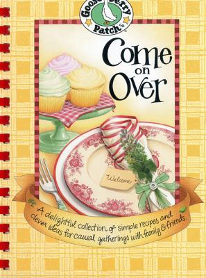 Image for Come on Over Cookbook (Everyday Cookbook Collection)