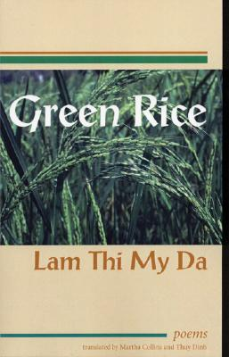 Image for Green Rice: Poems by Lam Thi My Da