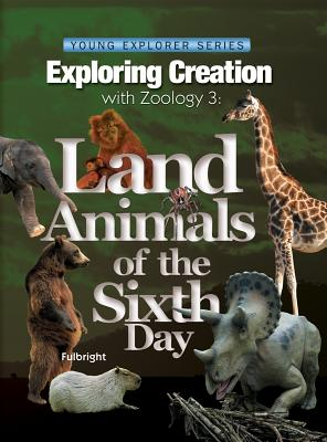 Image for Exploring Creation with Zoology 3: Land Animals of the Sixth Day