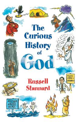 Image for Curious History Of God