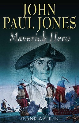 Image for John Paul Jones : Maverick Hero