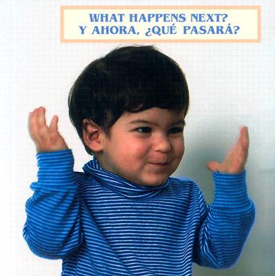 Image for What Happens Next?/ Y ahora, ¿qué pasará? (English/Spanish bilingual edition)