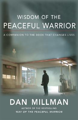 Image for Wisdom Of The Peaceful Warrior