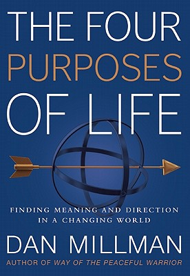 Image for The Four Purposes of Life: Finding Meaning and Direction in a Changing World