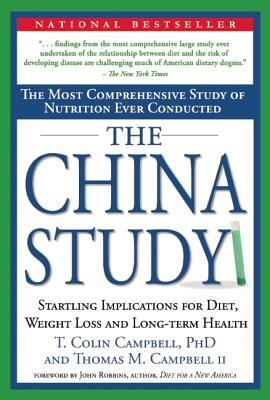 Image for CHINA STUDY, THE STARTLING IMPLICATIONS FOR DIET, WEIGHT LOSS AND LONG-TERM HEALTH