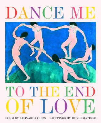 Image for Dance Me to the End of Love (Art & Poetry)