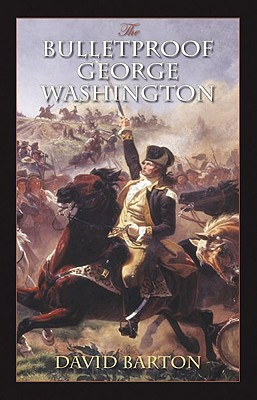 Image for The Bulletproof George Washington