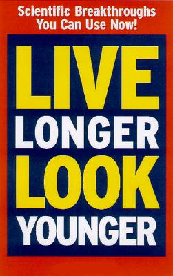 Image for Live Longer, Look Younger