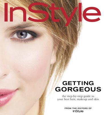 Image for INSTYLE GETTING GORGEOUS