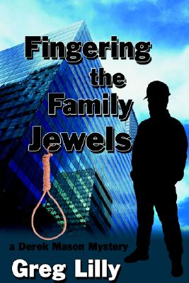 Fingering The Family Jewels, Greg Lilly