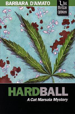 Hardball, Barbara D'Amato
