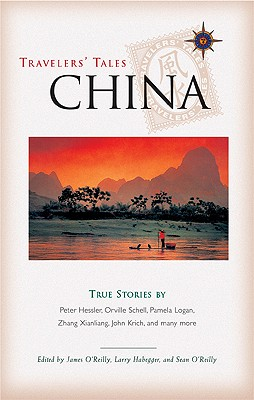 Image for Travelers' Tales China: True Stories (Travelers' Tales Guides)