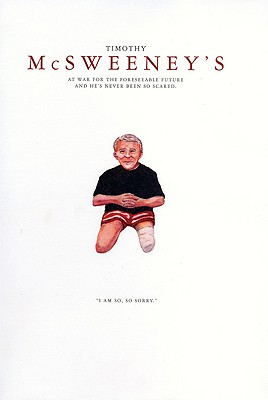 McSweeney's At War for the Foreseeable Future and He's Never Been so Scared (Quarterly Concern Issue 14)