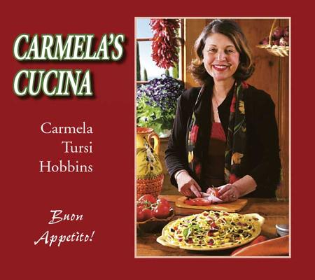 Carmela's Cucina, Carmela Tursi Hobbins