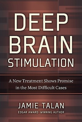 Image for Deep Brain Stimulation: A New Treatment Shows Promise in the Most Difficult Cases