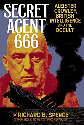 Image for Secret Agent 666 - Aleister Crowley, British Intelligence and the Occult