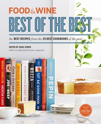 Image for FOOD & WINE BEST OF THE BEST 2013 BEST RECIPES FROM THE 25 BEST COOKBOOKS OF THE YEAR