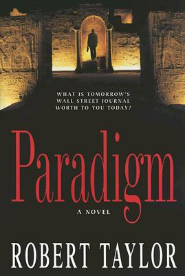 Paradigm, Taylor, Robert