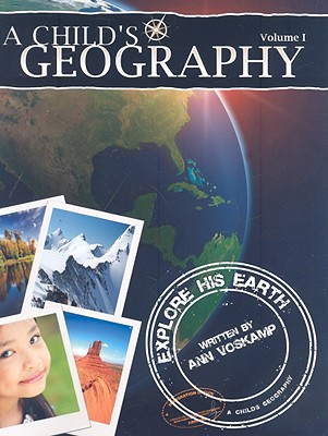 Image for A Childs Geography Explore His Earth