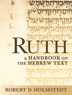 Image for Ruth: A Handbook on the Hebrew Text (Baylor Handbook on the Hebrew Bible)