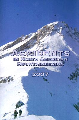 Image for Accidents in North American Mountaineering, 2007