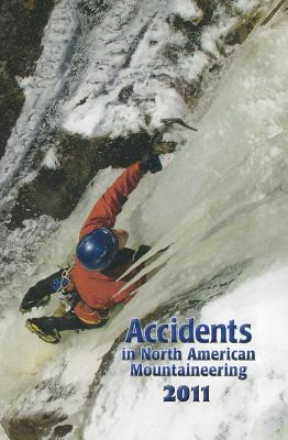 Image for Accidents in North American Mountaineering 2011