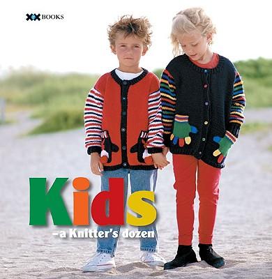 Image for Kids: A Knitter's Dozen (A Knitter's Dozen series)