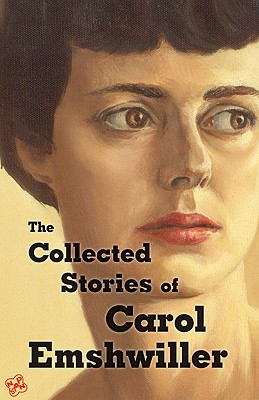 Image for The Collected Stories of Carol Emshwiller: Vol. One