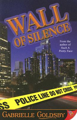 Wall of Silence, Gabrielle Goldsby