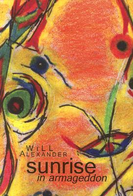 Sunrise In Armageddon, Alexander, Will