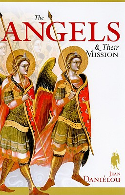 Angels and Their Mission, JEAN DANIELOU