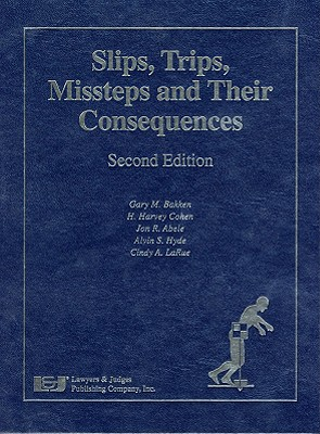 Image for Slips Trips Missteps and Their Consequences, Second Edition