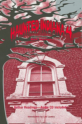 Image for Haunted Indiana 4 (Tales of the Supernatural Series)