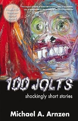 Image for 100 Jolts: Shockingly Short Stories