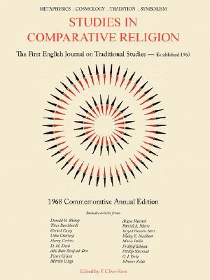 Studies in Comparative Religion: 1968 Commemorative Annual Edition