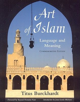 Image for Art of Islam, Language and Meaning: Commemorative Edition