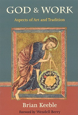 God and Work: Aspects of Art and Tradition, BRIAN KEEBLE