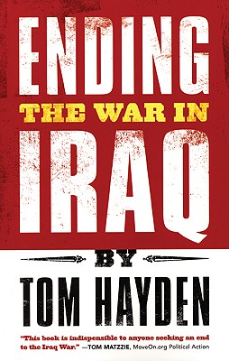 Ending the War in Iraq, Hayden, Tom