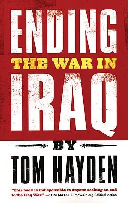 Ending the War in Iraq, Hayden, Tom