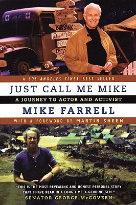 Just Call Me Mike: A Journey To Actor and Activist, Farrell, Mike
