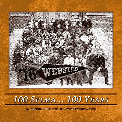 Image for 100 Selma . . .100 Years