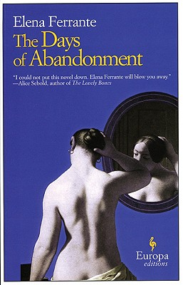 Days of Abandonment, ELENA FERRANTE,ANN GOLDSTEIN