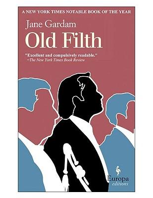 Old Filth (Old Filth Trilogy), Gardam, Jane