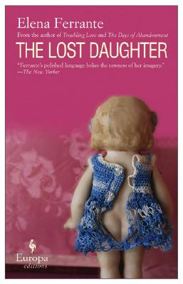 The Lost Daughter, Elena Ferrante